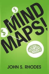 Mind Maps: How to Improve Memory, Writer Smarter, Plan Better, Think Faster, and Make More Money Paperback
