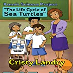 Kona's Science Project | Cristy Landry