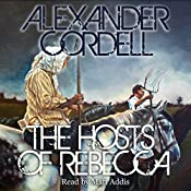 Hosts of Rebecca: The Mortymer Trilogy, Book Two | Alexander Cordell