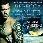 Storm Gathering: The Scorpius Syndrome, Book 4 | Rebecca Zanetti
