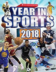 For sports fans of all ages!The brand new 2018 edition of Scholastic's annual Year in Sports features full-color action photographs throughout, completely updated facts and stats, and a colorful interior design. Read about all of the t...