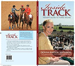 Inside Track: Insider's Guide to Horse Racing by [Brothers, Donna Barton]