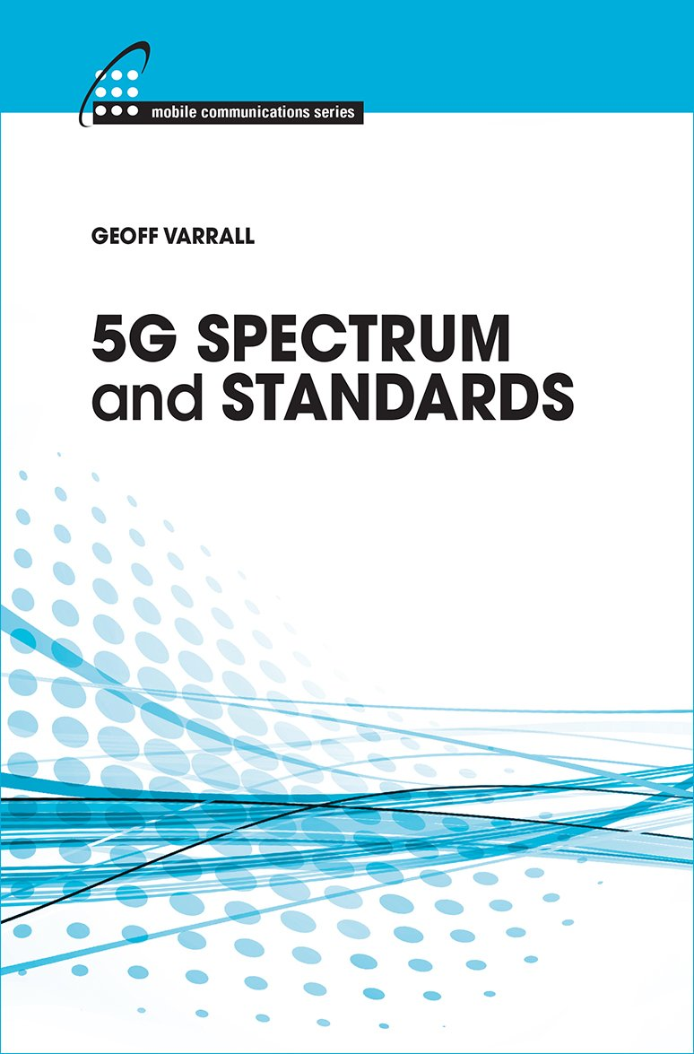 5g Spectrum and Standards (Mobile Communications)