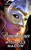 Remembrance (The Transcend Time Saga Book 1)