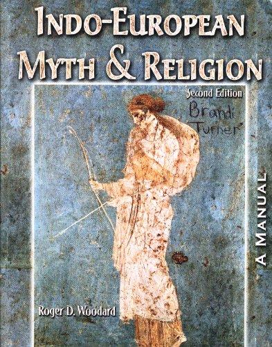 Indo-European Myth & Religion: A Manual