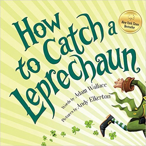 How To Catch A Leprechaun