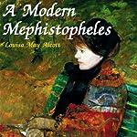 A Modern Mephistopheles | Louisa May Alcott