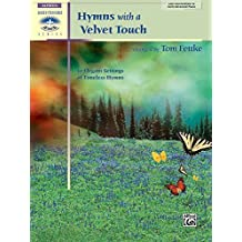 Hymns with a Velvet Touch (Sacred Performer Collections)