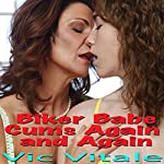 Biker Babe Cums Again and Again | Vic Vitale