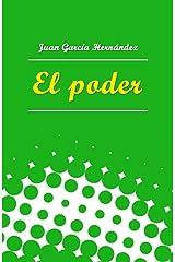 El poder (Spanish Edition) Kindle Edition