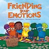 Friending Your Emotions, Stefanie And Gur Tsabar, 0578085410