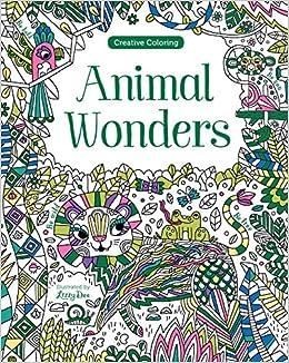 Animal Wonders Creative Coloring Parragon Books Ltd 9781474845410 Amazon