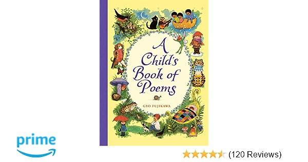 Amazon a childs book of poems 9781402750618 gyo fujikawa books m4hsunfo