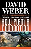 How Firm a Foundation: A Novel in the Safehold Series (#5)