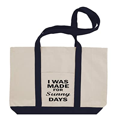 I Was Made For Sunny Days Cotton Canvas Boat Tote Bag Tote