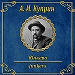 Junkera | Aleksandr Kuprin