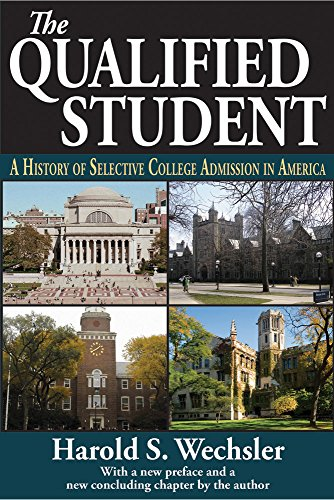Download The Qualified Student: A History of Selective College Admission in America Pdf
