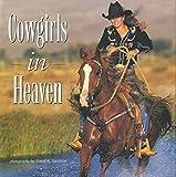 Cowgirls in Heaven, David R. Stoecklein, 1931153434