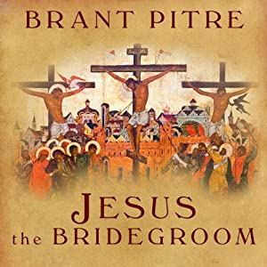 Jesus the Bridegroom Audiobook