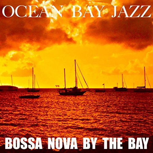 Bossa Nova By The Bay