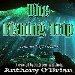 The Fishing Trip