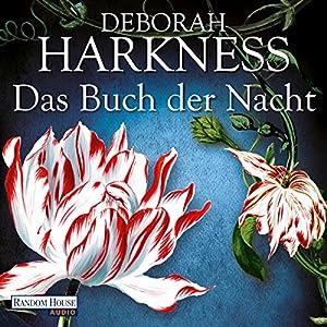 Das Buch der Nacht (All Souls 3) Hörbuch