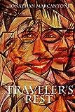 Traveler's Rest, Jonathan Marcantoni, 0985250615