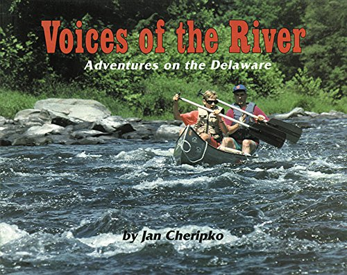 Voices of the River: Adventures on the Delaware PDF