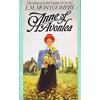 Anne of Avonlea (Anne of Green Gables #2) (English Edition)