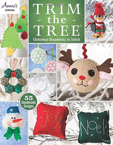 Trim the Tree: Christmas Ornaments to Stitch (Annie