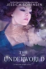 The Underworld (Fallen Star Book 2) Kindle Edition