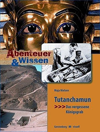 Abenteuer & Wissen. Tutanchamun: Das vergessene Königsgrab
