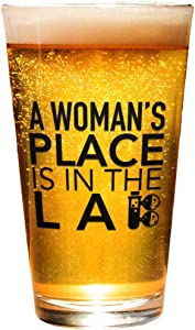 Woman's Place Is In The Lab Science, Scientist 16 oz Pint Glass