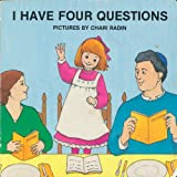 I Have Four Questions, Madeline Wikler and Judye Groner, 0930494903