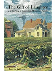 The Gift of Laughter: The Story of a California Mennonite Family