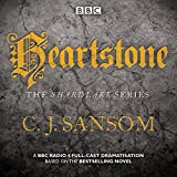 Shardlake: Heartstone: A BBC Radio 4 Full-Cast Dramatisation