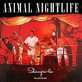 Shangri-La: Deluxe Edition /  Animal Nightlife
