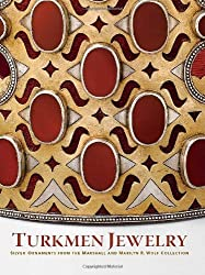 Turkmen Jewelry: Silver Ornaments from the Marshall and Marilyn R. Wolf Collection (Metropolitan Museum of Art) by Layla S. Diba (2011-06-28)
