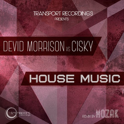 House music mozak classic mix by devid morrison ciski for Old house music classics