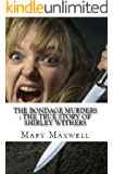 The Bondage Murders : The True Story of Shirley Withers