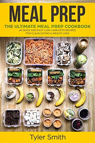 Meal prep the ultimate meal prep cookbook 60 quick and easy low meal prep the ultimate meal prep cookbook 60 quick and easy low carb keto forumfinder Gallery