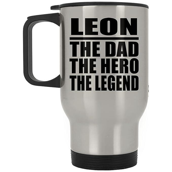 Designsify Leon The Dad The Hero The Legend - Travel Mug ...