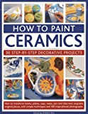 How To Paint Ceramics: 30 Step-By-Step Decorative