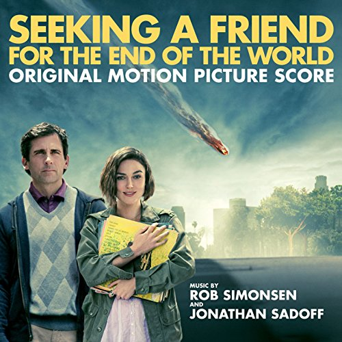 Seeking a Friend for the End of the World (Original Motion Picture Score)