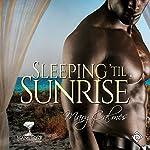 Sleeping 'til Sunrise: Mangrove Stories   Mary Calmes