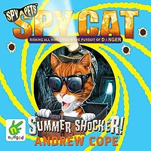 Spy Cat: Summer Shocker! Audiobook