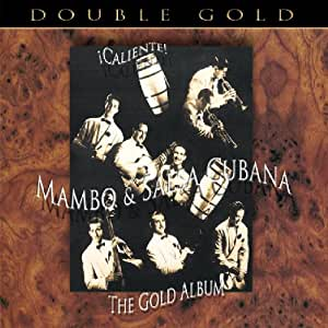 Caliente! Mambo & Salsa Cubana: The Gold Album by Various Artists (2008-01-27)