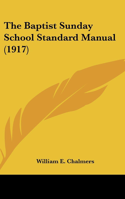 Download The Baptist Sunday School Standard Manual (1917) pdf