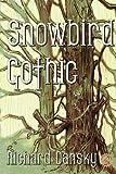 Snowbird Gothic