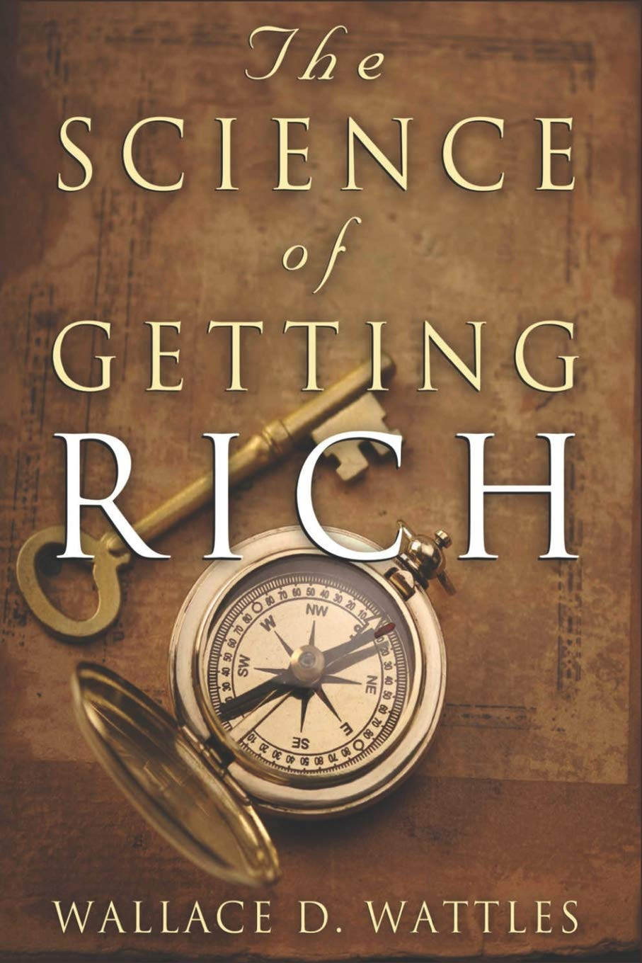 The Science of Getting Rich - Wallace D. Wattles notes by Kingston S. LIm